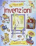 I segreti delle invenzioni. Ediz. illustrata