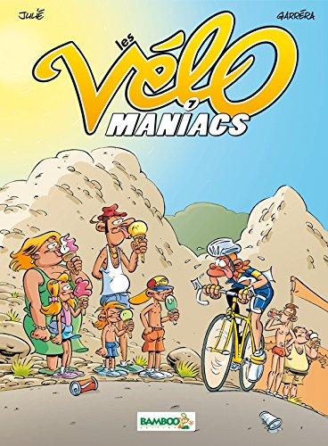 Les Vélomaniacs - tome 7