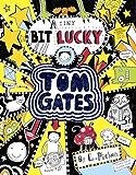 Tom Gates 7: A Tiny Bit Lucky (Tom Gates series)