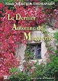 """Afficher """"Le dernier automne de Marguerite"""""""