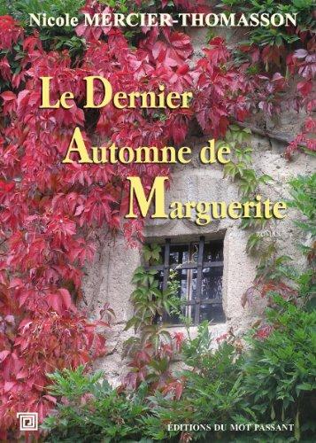 Le dernier automne de Marguerite