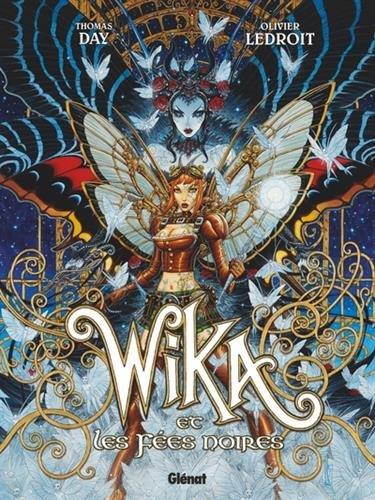 Wika - Tome 02: Wika et les Fées noires par Thomas Day