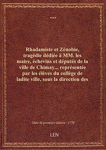 rhadamiste-et-zenobie-tragedie-dediee-a-mm-les-maire-echevins-et-deputes-de-la-ville-de-chimay