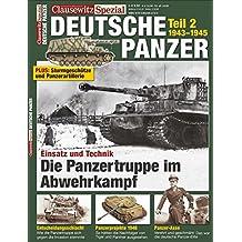 Clausewitz Spezial 14. Deutsche Panzer Teil 2. Die Unterstützungsfahrzeuge.
