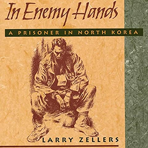 In Enemy Hands: A Prisoner in North