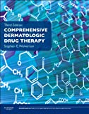 Comprehensive Dermatologic Drug Therapy: Expert Consult - Online and Print
