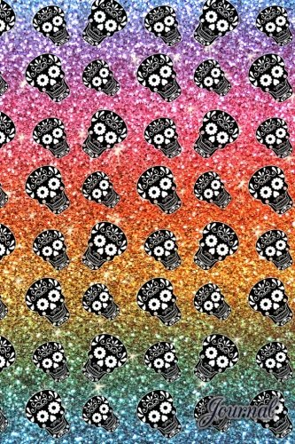 Journal: Faux rainbow glitter sugar skulls notebook