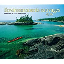 Environnements Sauvages 2016 Calendar