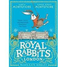 The Royal Rabbits Of London (Royal Rabbits of London 1)