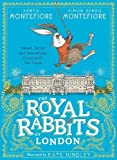 The Royal Rabbits Of London (Royal Rabbits of London 1)