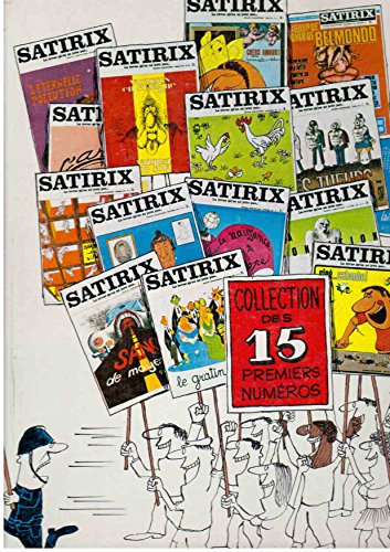 Satirix : Collection des 15 premiers numros (1971-1972 : n1  15)