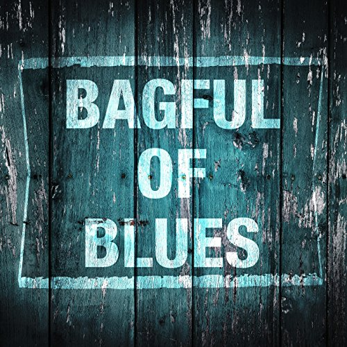 Bagful of Blues