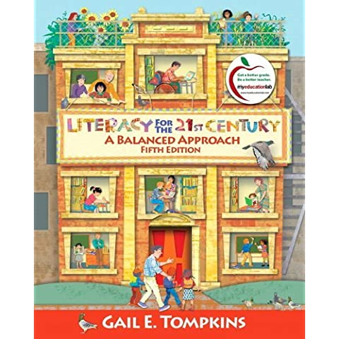 Literacy for the 21st Century: A Balanced Approach Plus Video-Enhanced Pearson eText -- Access Card (6th Edition) [Paperback] [2013] (Author) Gail E. Tompkins - Video Balanced