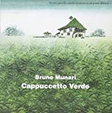 Cappuccetto Verde. Ediz. illustrata
