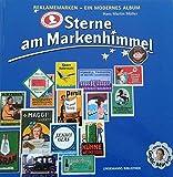 Sterne am Markenhimmel: Reklamemarken - Ein modernes Album (Lindemanns Bibliothek)