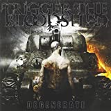 Trigger the Bloodshed: Degenerate (Audio CD)