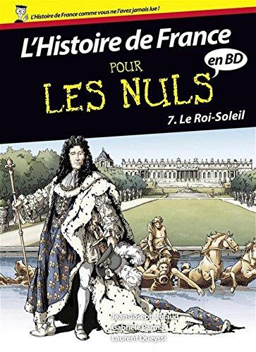 L'histoire de France pour les nuls en BD, Tome 7 : Le Roi-Soleil par Collectif