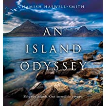 An Island Odyssey by Hamish Haswell-Smith (3-Apr-2014) Paperback