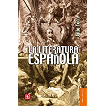 La literatura española: 0 (Breviarios del Fondo de Cultura Econbomica; 56)