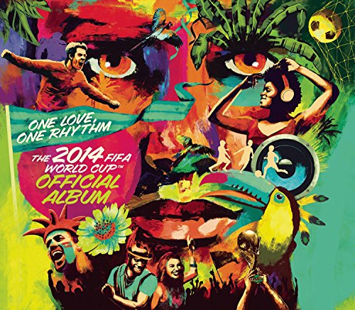 Preisvergleich Produktbild One Love,  One Rhythm - The Official 2014 Fifa World Cup Album