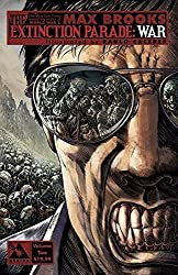 Max Brooks' The Extinction Parade Volume 2: War (Extinction Parade Tp) by Max Brooks (2015-04-07)