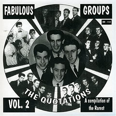 Fabulous Groups Vol. 2 (Best of the Rare Doo-Wop) by The Quotations (2015-05-03)
