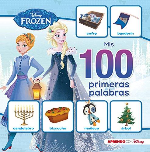 Mis 100 primeras palabras con Frozen (Mis 100 primeras palabras con Disney) por Disney