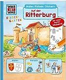 WAS IST WAS Kindergarten. Auf der Ritterburg: Malen, Rätseln, Stickern