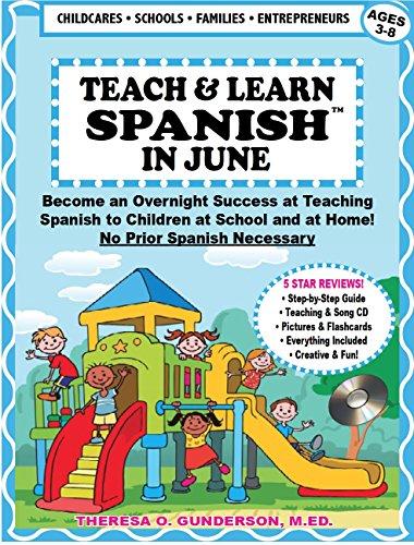 Teach & Learn Spanish in June (English Edition)