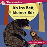 Ab ins Bett, kleiner Bär und andere Gute-Nacht-Geschichten: Ohrwürmchen