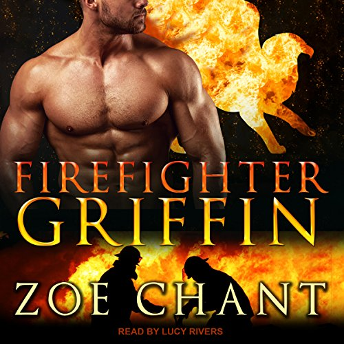 Firefighter Griffin: Fire & Rescue Shifters Series, Book 3