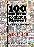 Los 100 mejores cómics Marvel