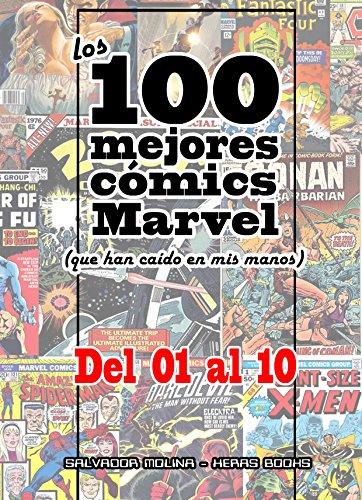 Esta es la primera entrega de nuestra lista de los 100 mejores cómics Marvel de todos los tiempos, una lista que vas a odiar o vas a amar. En esta primera parte se incluyen los 10 primeros puestos. Todos son cómics  de una calida indiscutible pero no...