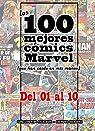 Los 100 mejores cómics Marvel: del nº 1 al nº 10 par Molina