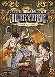 Viaje al abismo: Las aventuras del joven Julio Verne 3