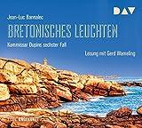 Bretonisches Leuchten. Kommissar Dupins sechster Fall: Ungekürzte Lesung mit Gerd Wameling (7 CDs) bei Amazon kaufen