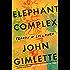 Elephant Complex: Travels in Sri Lanka