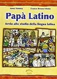 Papà latino. Per la Scuola media