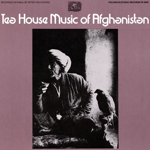 Teahouse of Afghanistan / Various