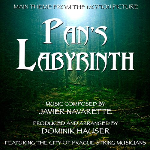 Pan's Labyrinth - Theme from the Motion Picture