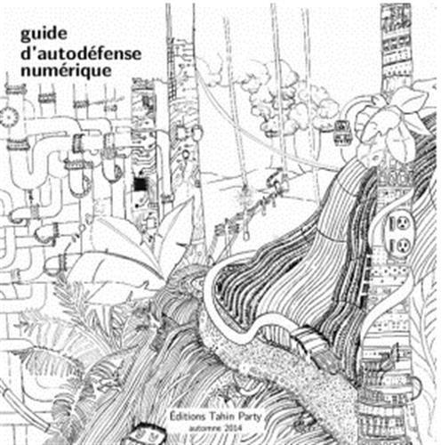 Guide d'autodéfense numérique par Collectif d'auteurs