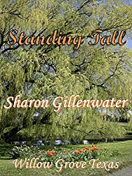 Standing Tall (Willow Grove, Texas Series Book 3)