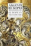 Argenti europei nella collezione laura : Edition bilingue italien-anglais