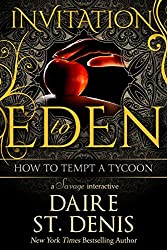 How to Tempt a Tycoon (Invitation to Eden): A Savage Interactive (Savage Tales Book 5) (English Edition)