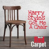 Harry Styles Got Me a Chair