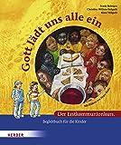 Gott lädt uns alle ein: Der Erstkommunionkurs. Begleitbuch für die Kinder