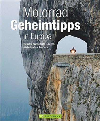 Motorrad Geheimtipps in Europa: 20 neu entdeckte Touren abseits des Trubels thumbnail