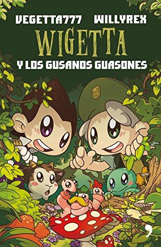 Wigetta y los gusanos guasones por Vegetta777