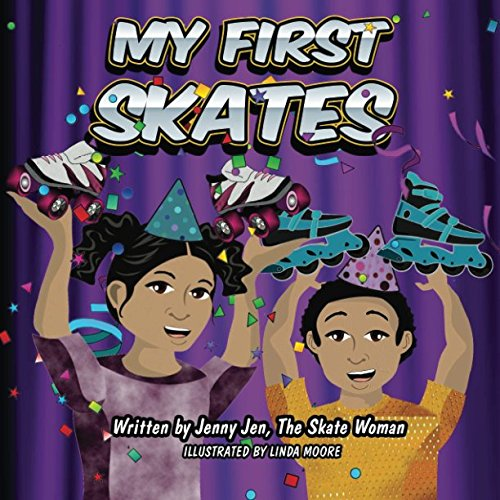 My First Skates: 5 Minute Story - The twins get skates for their birthday. The siblings learn all about their skates with their skate parts chart that (My First Skate Books Super Series, Band 5)