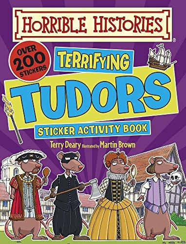 Terrifying Tudors (Horrible Histories Sticker Activity Book)